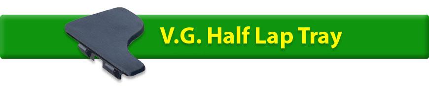 V.G. Half Lap Tray